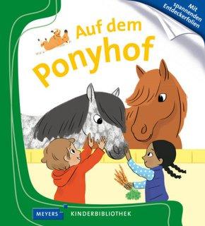Auf dem Ponyhof - Meyers Kinderbibliothek