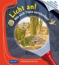 Licht an!: Wo sich Tiere verstecken - Meyers Kinderbibliothek