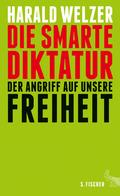 Die smarte Diktatur - Der Angriff auf unsere Freiheit