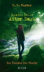Shadow Falls: After Dark - Im Dunkel der Nacht