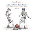 Die Kinder aus Nr. 67, Erwin und Paul - Die Geschichte einer Freundschaft /Das Mädchen aus dem Vorderhaus, 1 Audio-CD