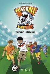 Fußball-Haie - Torwart vermisst!
