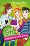 Die Star-Schule -  Wenn Wünsche wahr werden
