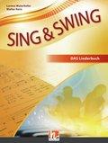 Sing & Swing - DAS neue Liederbuch: Schülerbuch