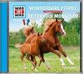 Wunderbare Pferde/ Reitervolk Mongolen, 1 Audio-CD - Was ist was Hörspiele
