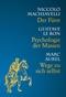 3 Bücher in einem: Psychologie der Massen / Wege zu sich selbst / Der Fürst