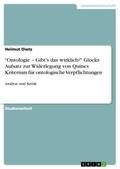 """""""Ontologie - Gibt's das wirklich?"""" Glocks Aufsatz zur Widerlegung von Quines Kriterium für ontologische Verpflichtungen"""