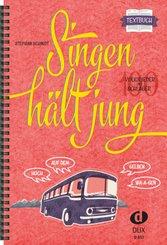 Singen hält jung, Textbuch