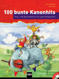 100 bunte Kanonhits, m. 2 Audio-CDs