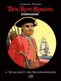 Der Rote Korsar, Gesamtausgabe - Schachmatt den Sklavenhändlern