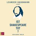 Ist Shakespeare tot?, 2 Audio-CDs