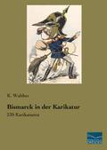 Bismarck in der Karikatur
