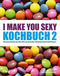 I make you sexy - Kochbuch - Bd.2