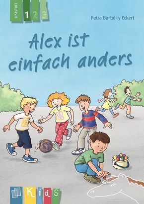 Alex ist einfach anders - Lesestufe 1