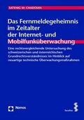 Das Fernmeldegeheimnis im Zeitalter der Internet- und Mobilfunküberwachung