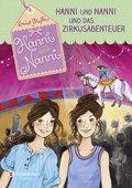 Hanni und Nanni und das Zirkusabenteuer