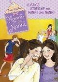 Lustige Streiche mit Hanni und Nanni