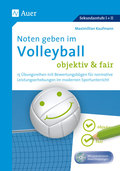 Noten geben im Volleyball - objektiv & fair, m. CD-ROM