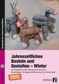 Jahreszeitliches Basteln und Gestalten - Winter, m. CD-ROM