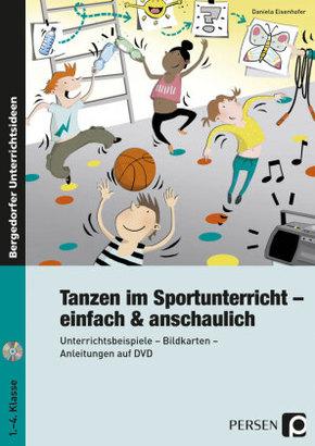 Tanzen im Sportunterricht - einfach & anschaulich, m. DVD-ROM