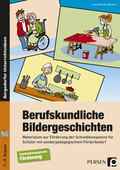 Berufskundliche Bildergeschichten, m. CD-ROM