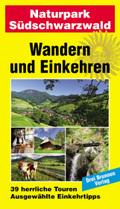 Wandern und Einkehren: Naturpark Südschwarzwald; Bd.4