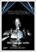 Work with Energy . . . work with yourself