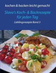 kochen & backen leicht gemacht - Lieblingsrezepte - Bd.3