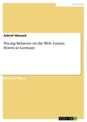 Pricing Behavior on the Web. Luxury Hotels in Germany