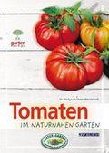 Tomaten im naturnahen Garten
