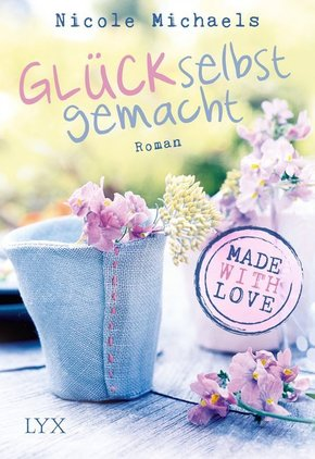 Made with Love - Glück selbst gemacht