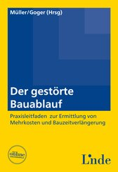 Der gestörte Bauablauf (f. Österreich)