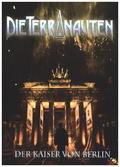 Die Terranauten, Der Kaiser von Berlin