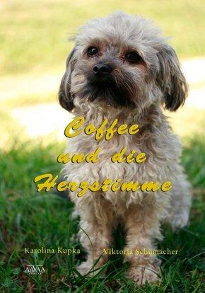 Coffee und die Herzstimme - Großdruck