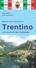 Mit dem Wohnmobil durchs Trentino