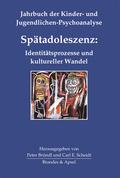Spätadoleszenz: Identitätsprozesse und kultureller Wandel
