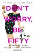 Don't worry, be fifty