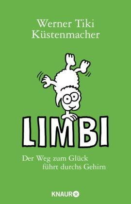 Limbi - Der Weg zum Glück führt durchs Gehirn