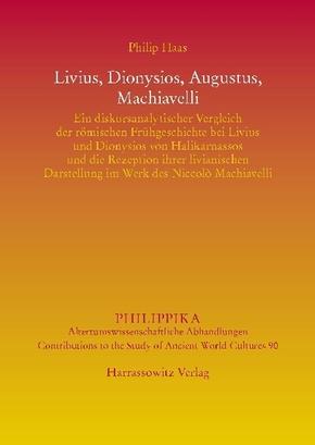 Livius, Dionysios, Augustus, Machiavelli