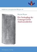 Der Sarkophag der Gottesgemahlin Anchnesneferibre, m. 1 DVD