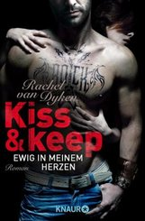 Kiss and keep - Ewig in meinem Herzen