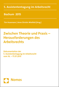 Zwischen Theorie und Praxis - Herausforderungen des Arbeitsrechts