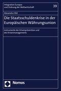 Die Staatsschuldenkrise in der Europäischen Währungsunion