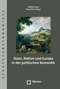 Staat, Nation und Europa in der politischen Romantik