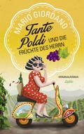 Tante Poldi und die Früchte des Herrn