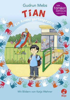 Tian, ein Kindergartenprofi?