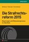 Die Strafrechtsreform 2015