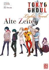 Tokyo Ghoul: Alte Zeiten (Novel)