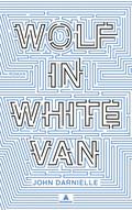 Wolf in White Van, deutsche Ausgabe