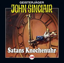 Geisterjäger John Sinclair - Satans Knochenuhr, Audio-CD